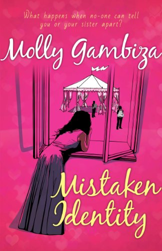 Book: Mistaken Identity - What happens when no-one can tell you or your sister apart by Molly Gambiza