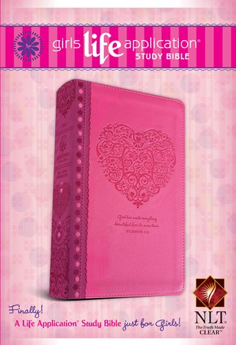 Girls Life Application Study Bible NLT (Kid's Life Application Bible)
