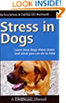 Stress in Dogs - Learn how Dogs Show...