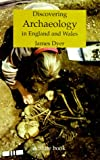 img - for Discovering Archaeology in England and Wales (Shire Discovering) book / textbook / text book