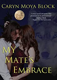 My Mate's Embrace (Siberian Volkov Series)