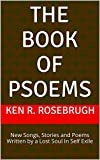 img - for the Book of Psoems: New Songs, Stories and Poems Written by a Lost Soul In Self Exile book / textbook / text book