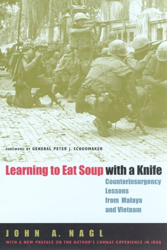 Learning to Eat Soup with a Knife: Counterinsurgency...