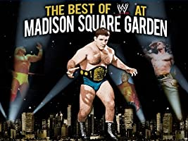 WWE Best of Madison Square Garden [HD]