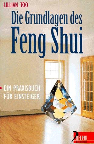 Die Grundlagen des Feng Shui