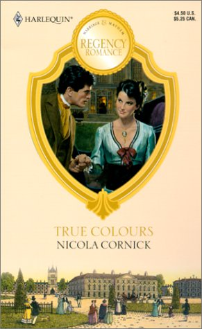 Image for True Colours (Reader'S Choice) (Harlequin Regency Romance)