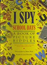 'I Spy Fun House', 'I Spy Fantasy' & 'I Spy School Days' - (3 Volume Set)