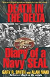 Death in the Delta: Diary of a Navy Seal (0345485114) by Maki, Alan