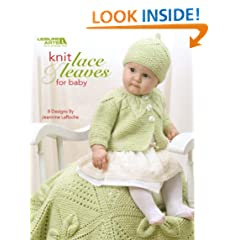 Knit Lace & Leaves for Baby  (Leisure Arts #4577)