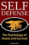 Self Defense: The Psychology of Attac...