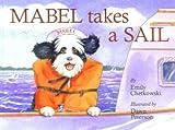 Mabel Takes A Sail