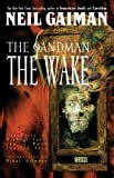 Sandman: the Wake (Sandman Collected Library)