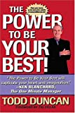 The Power to be Your Best (0849916216) by Todd Duncan