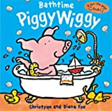 Bathtime PiggyWiggy (A pull-the-page book) (1854307460) by Fox, Christyan