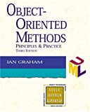 Object-Oriented Methods: Principles and Practice (3rd Edition) (020161913X) by Ian Graham