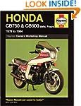 Honda Owners Workshop Manual: CB750 &...