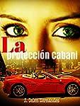 La protecci�n Cabani: ( Cabani 2 )