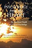 img - for Psychology from the Heart: The Spiritual Depth of Clinical Psychology book / textbook / text book