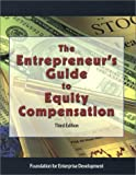 img - for The Entrepreneur's Guide to Equity Compensation book / textbook / text book