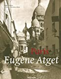 echange, troc Andreas Krase - Paris: Eugene Atget: 1857-1927