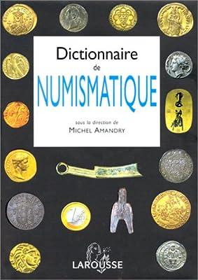 Dictionnaire de numismatique de Collectif