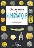 echange, troc Collectif - Dictionnaire de numismatique