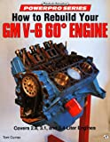How to Rebuild Your Gm V6 60 Degree Engine (Motorbooks International Powerpro)
