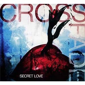 Crossfade - Secret Love