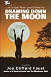 img - for Drawing Down the Moon book / textbook / text book