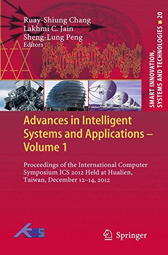 Advances in Intelligent Systems and Applications - Volume 1: Proceedings of the International Computer Symposium ICS 201