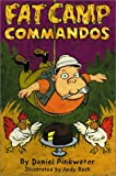 Fat Camp Commandos (0439155274) by Pinkwater, Daniel