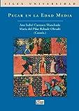 Pecar en la Edad Media (Sílex Universidad)