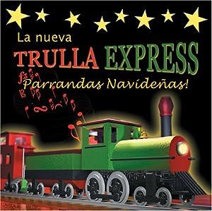 Nueva Trulla Express: Parrandas Navidenas