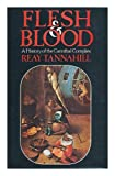 Flesh and blood: A history of the cannibal complex (0241890063) by Reay Tannahill