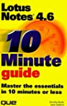 10 Minute Guide: Lotus Notes 4.6: Mas...