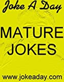 Joke A Days Mature Jokes #1