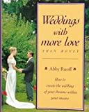 img - for Weddings With More Love Than Money book / textbook / text book