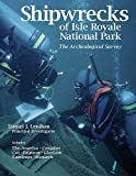 Shipwrecks of Isle Royale National Park: The Archeological Survey