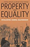 Property and Equality, Volume I: Ritualization, Sharing, Egalitarianism: Ritualization, Sharing, Egalitarianism Pt. 1
