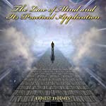 The Law of Mind and Its Practical Application | Ernest Holmes
