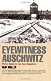 Eyewitness Auschwitz: Three Years in the Gas Chamber