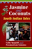 Jasmine and Coconuts: Tales of South India (World Folklore)