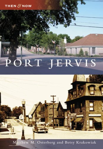 Port Jervis (Then & Now)