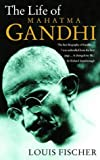 Life of Mahatma Gandhi (0006388876) by Fischer, Louis