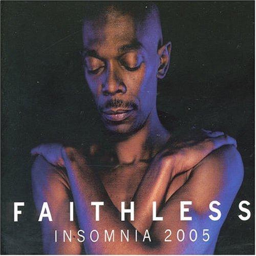 Faithless - Insomnia 2005 Pt.1 - Zortam Music