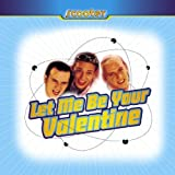 Let Me Be Your Valentine [MAXI-CD]