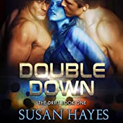 Double Down: The Drift, Book 1 | Susan Hayes