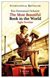 The Most Beautiful Book in the World: 8 Novellas (1933372745) by Schmitt, Eric-Emmanuel