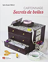 Secrets de boîtes : Cartonnage