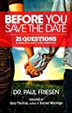 img - for Before You Save the Date: 21 Questions to Help You Marry With Confidence book / textbook / text book